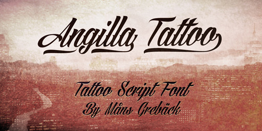 Most Tattoo Fonts Turn Up What Theyre Drawing From Their Inked Heritage To 11 But Angilla Is More Restrained The Point That You Might Even Be