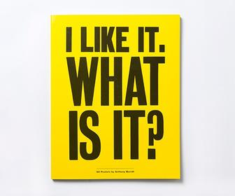 Anthony Burrill poster book gives you 30 wryly inspirational prints