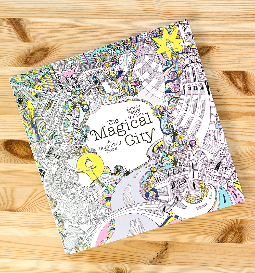 Th the magical city colouring in book - They Re The Dream And It S Pretty Thrilling To Hold The Book In My Hands And Think Yes We Made This